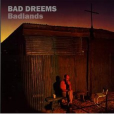 Bad//Dreems : Badlands (Vinyl) (General)