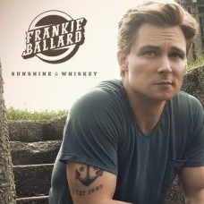 Ballard Frankie : Sunshine and Whiskey (CD) (Country)