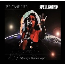Beltane Fire : Spellbound (CD) (Local)