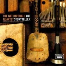 Birchall Nat Quartet : The Storyteller (CD) (Jazz)