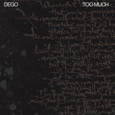 Dego : Too Much * Pre-Order * (Vinyl) (Funk and Soul)