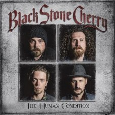 Black Stone Cherry : Human Condition The (Vinyl) (General)