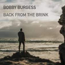 Bobby Burgess : Back From The Brink (Vinyl) (Local)