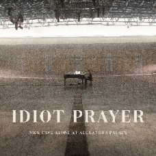 Cave Nick and The Bad Seeds : Idiot Prayer-Alone At Alexandra Palace (Vinyl) (General)