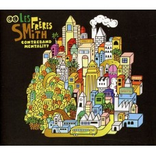 Les Freres Smith : Contreband Mentality (2LP) (Vinyl) (Afrobeat)