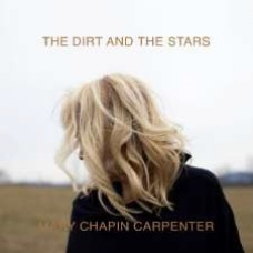 Chapin Carpenter Mary : The Dirt And The Stars (CD) (Country)