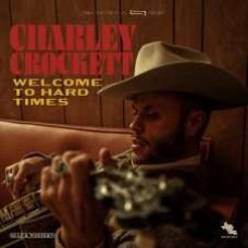 Charley Crockett : Welcome To Hard Times (CD) (Country)