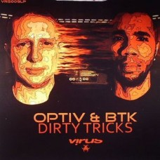 Optiv and Btk : Dirty Tricks (2x12) (Vinyl) (Drum and Bass)""