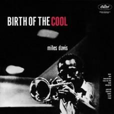 Davis Miles : Birth Of The Cool (CD) (General)