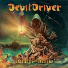 Devildriver : Dealing With Demons Vol. 1 (CD) (Heavy Metal)