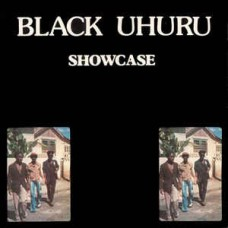 Black Uhuru : Showcase (Vinyl) (Reggae and Dub)