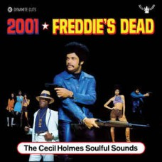 """Cecil Holmes Soulful Sounds : 2001 / Freddie's Dead (7 Single) (Funk and Soul)"""""""