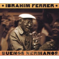 Ferrer Ibrahim : Buenos Hermanos (CD) (World Music)