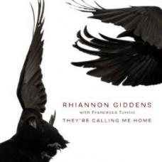 Giddens Rhiannon : They're Calling Me Home (CD) (Folk)