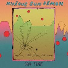 "Hideous Sun Demon : Good Time Ep (7) (7"" Single) (Punk)"""