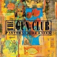 Gun Club : Pastoral Hide And Seek (Vinyl) (General)