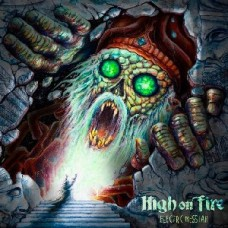 High On Fire : Electric Messiah (Vinyl) (Heavy Metal)