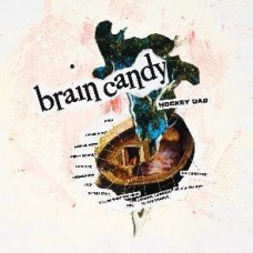 Hockey Dad : Brain Candy (Clrd) (Vinyl) (General)