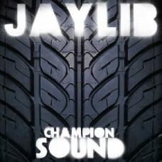 Jaylib : Champion Sound (Vinyl) (Rap and Hip Hop)