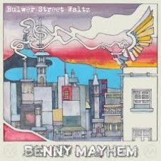 Benny Mayhem : Bulwer Street Waltz (CD) (Local)