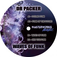 Dr Packer : Waves Of Funk (12 Vinyl) (Nu Disco)""