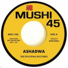 Ethiopian Brothers : Ashadwa Part 1 and 2 (7 Single) (Funk and Soul)""