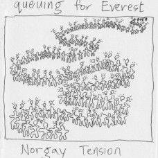 Norgay Tension : Queuing For Everest (CD) (Local)