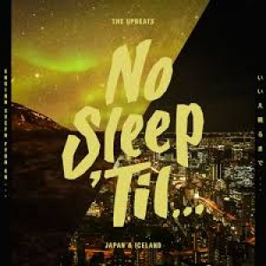 Upbeats : No Sleep 'til Japan and Iceland (12 Vinyl) (Drum and Bass)""