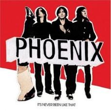 Phoenix : It's Never Been Like That (Vinyl) (General)