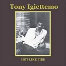Igiettemo Tony : Hot Like Fire (Vinyl) (Funk and Soul)