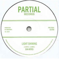 Eva Keyes / Vibronics : Light Shining (7 Single) (Reggae and Dub)""