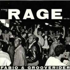 Fabio and Grooverider : 30 Years of Rage Part 2 (2lp) (Vinyl) (Drum and Bass)