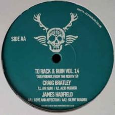 """Craig Bratley / James Hadfield : To Rack and Ruin Vol. 14 (12 Vinyl) (Nu Disco)"""""""