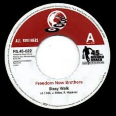Freedom Now Brother / Rdm Band : Sissy Walk / Butter Your Popcorn (Acetat (7 Single) (Funk and Soul)""