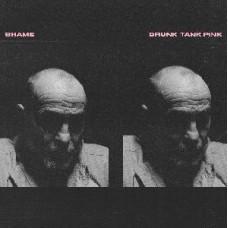 Shame : Drunk Tank (Pink) (Vinyl) (General)
