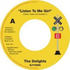 The Delights // Tearra : Listen To Me Girl // Just Loving You (7 Single) (Funk and Soul)""