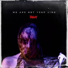 Slipknot : We Are Not Your Kind (CD) (Heavy Metal)