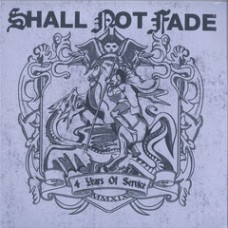 Various Artists : Shall Not Fade-4 Years Of Service (2LP) (Vinyl) (House)