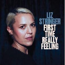 Stringer Liz : First Time Really Feeling (Vinyl) (General)