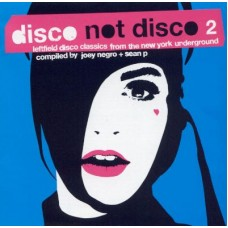 Various Artists : Disco Not Disco 2 (2LP) (Vinyl) (General)