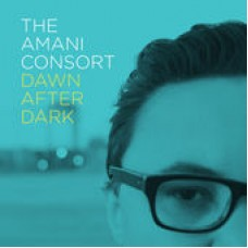 Amani Consort The : Dawn After Dark (CD) (Local)