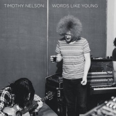 Timothy Nelson : Words Like Young (180G/Clrd) (Vinyl) (Local)
