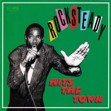Various : Rocksteady Hits The Town (Vinyl) (Reggae and Dub)