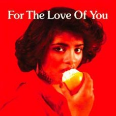 Various Artists : For The Love Of You (Vinyl) (Funk and Soul)