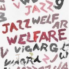 Viagra Boys : Welfare Jazz (Vinyl) (General)