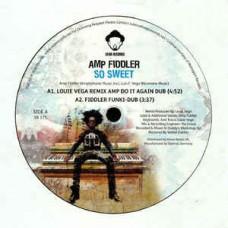 """Amp Fiddler : So Sweet (Inc. Louie Vega Remix) (12 Vinyl) (House)"""""""
