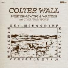 Wall Colter : Western Swing and Waltzes And Other Punchy (Vinyl) (Country)