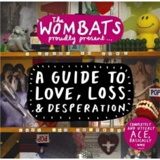 Wombats : Proudly Present....A Guide To Love, Loss (CD) (General)